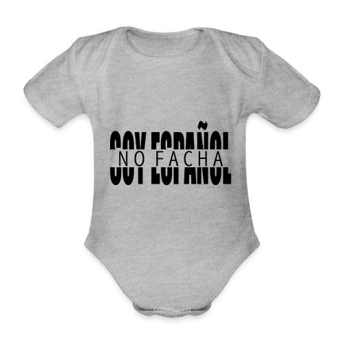 soy español no facha patriots - Body orgánico de manga corta para bebé