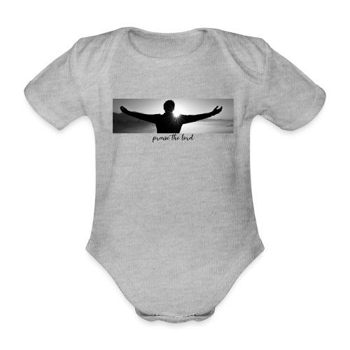 praise the lord - Baby Bio-Kurzarm-Body