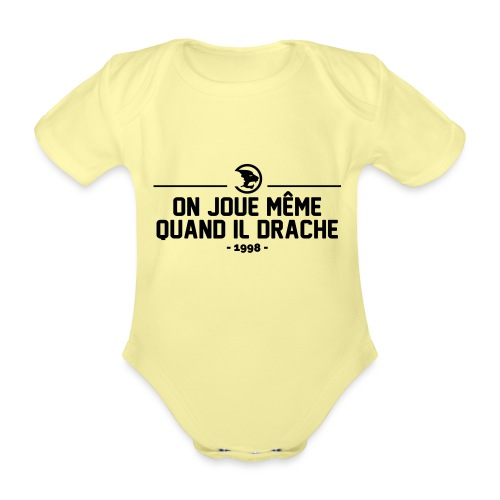 On Joue Même Quand Il Dr - Organic Short-sleeved Baby Bodysuit