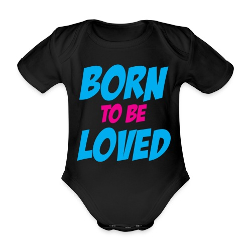 born to be loved - Ekologisk kortärmad babybody