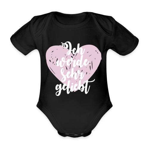 Ich werde sehr geliebt - Baby Bio-Kurzarm-Body