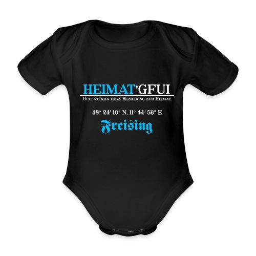 Heimat'Gfui Freising Bayern Koordinate Dialekt - Baby Bio-Kurzarm-Body