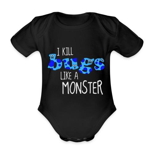 ikillbugslikeamonster - Organic Short-sleeved Baby Bodysuit
