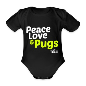 Peace Love and Pugs - Body bébé bio manches courtes