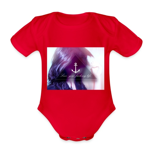 Live your f*cking life - Baby Bio-Kurzarm-Body