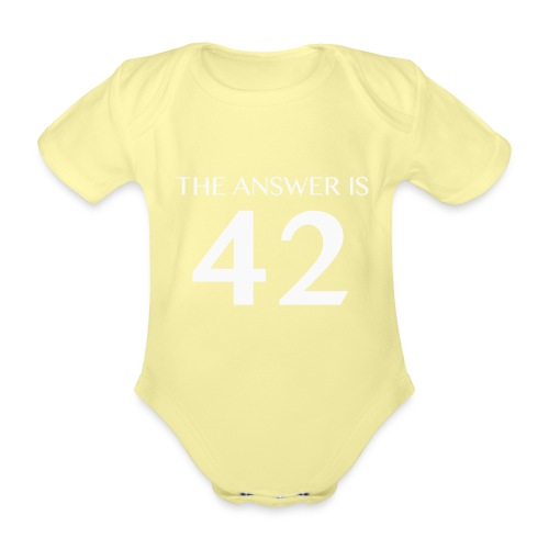The Answer is 42 White - Organic Short-sleeved Baby Bodysuit