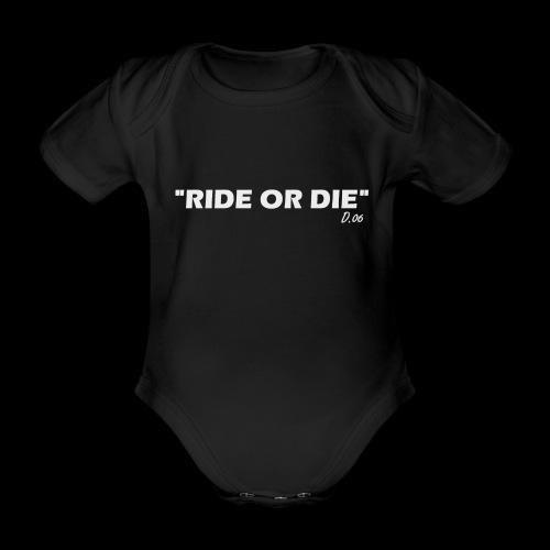 Ride or die (blanc) - Body Bébé bio manches courtes