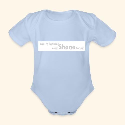 You`re looking very Shane today - Ekologiczne body niemowlęce z krótkim rękawem
