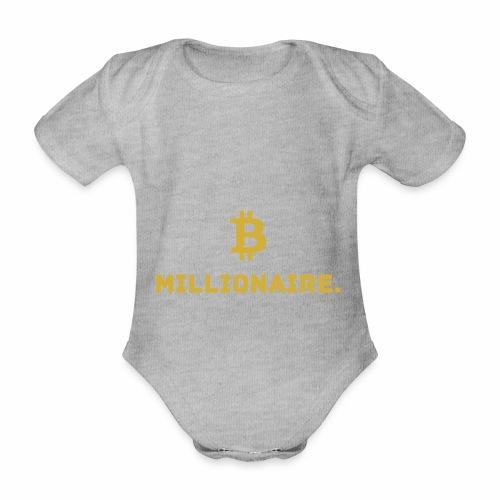 Millionaire. X Bitcoin Millionaire. - Organic Short-sleeved Baby Bodysuit
