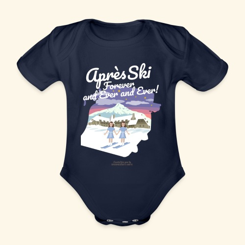 Apres Ski Forever - Baby Bio-Kurzarm-Body