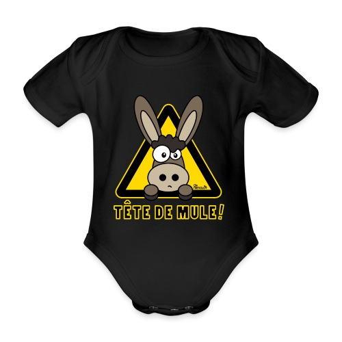 Âne, Tête de mule, tetu - Body Bébé bio manches courtes