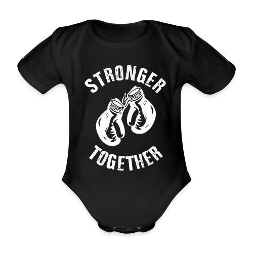 Stronger Together - Baby Bio-Kurzarm-Body