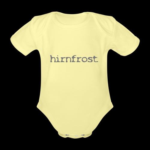 Hirnfrost - Baby Bio-Kurzarm-Body