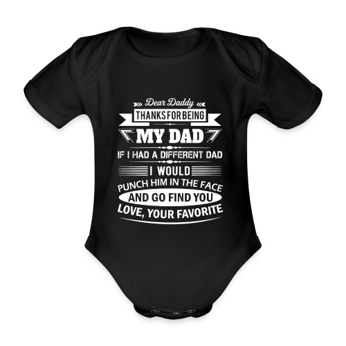 Dear Daddy... - Organic Short-sleeved Baby Bodysuit