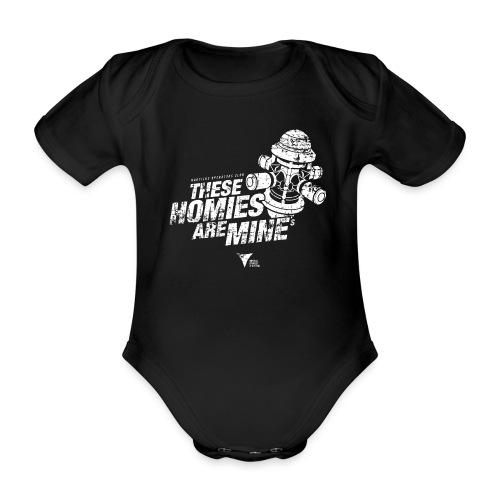 These Homies are Mine - Baby Bio-Kurzarm-Body