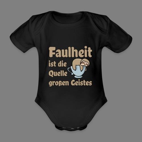 Faulheit - Baby Bio-Kurzarm-Body