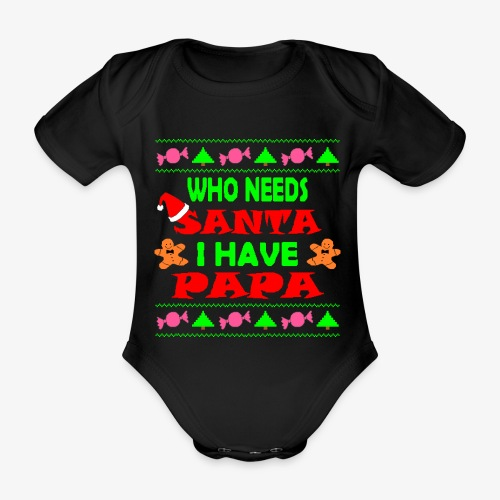 I have papa Ugly Christmas Sweater - Baby Bio-Kurzarm-Body
