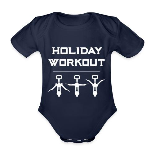 Holiday Workout - Urlaubs Übungen - Organic Short-sleeved Baby Bodysuit