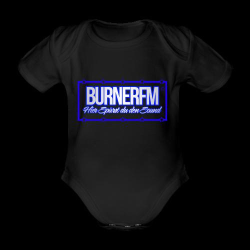 BurnerFM Hier Sürst du den Sound - Baby Bio-Kurzarm-Body