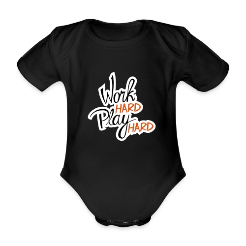 work hard play hard - Baby bio-rompertje met korte mouwen
