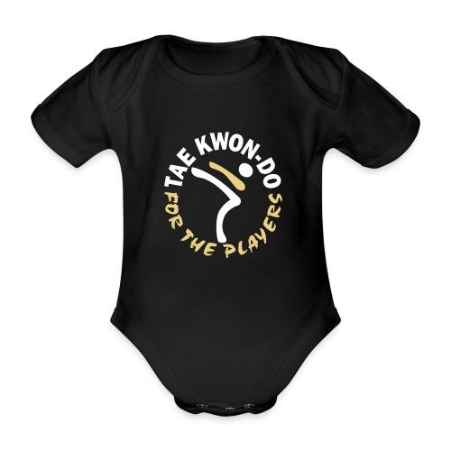 Taekwondo for the players - Organic Short-sleeved Baby Bodysuit