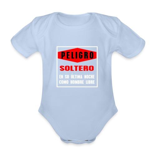 Peligro soltero - Body orgánico de maga corta para bebé