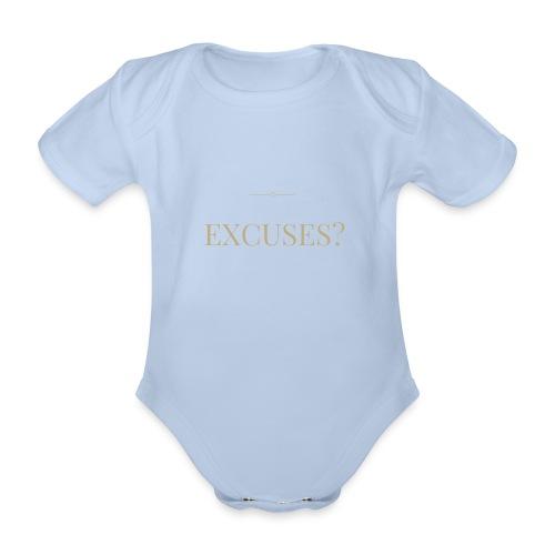 EXCUSES? Motivational T Shirt - Organic Short-sleeved Baby Bodysuit