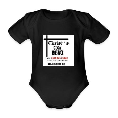 Christ's Not Dead - Body Bébé bio manches courtes