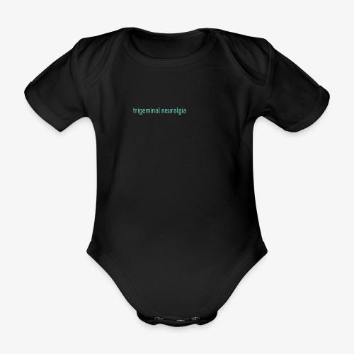 Trigeminal neuralgia - Ekologiczne body niemowlęce z krótkim rękawem