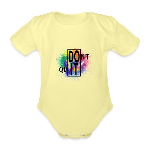 DON'T QUIT, DO IT - Body ecologico per neonato a manica corta
