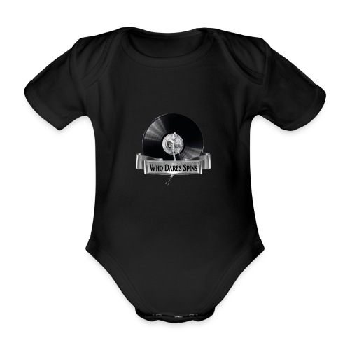 WHO DARES SPINS - Organic Short-sleeved Baby Bodysuit