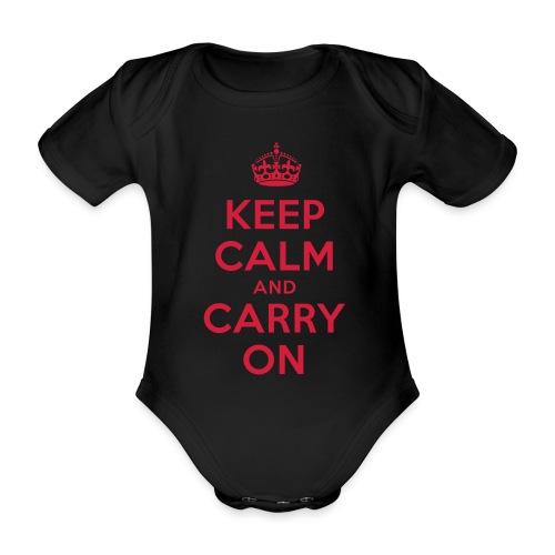 keep calm and carry on - Baby Bio-Kurzarm-Body