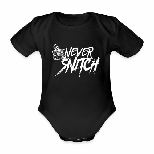 never snitch - Baby Bio-Kurzarm-Body