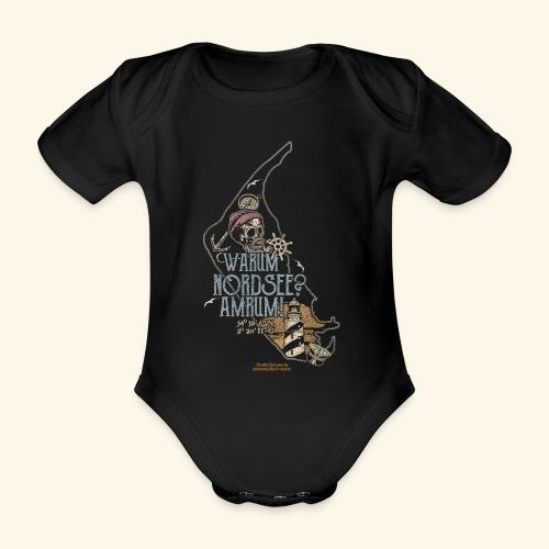 Amrum Spruch Warum Nordsee? Insel Amrum T-Shirt - Baby Bio-Kurzarm-Body