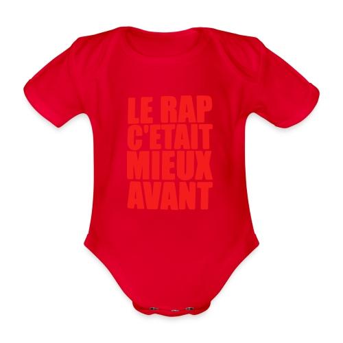 Le rap c'était mieux avant - Body Bébé bio manches courtes