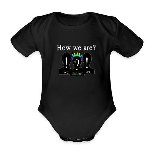How we are? We are unique! Bunt - Baby Bio-Kurzarm-Body