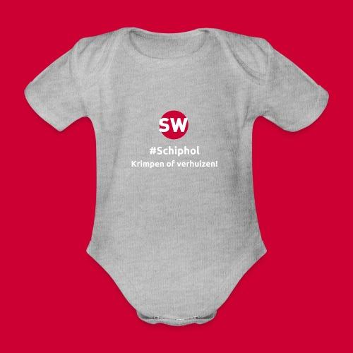 #Schiphol - krimpen of verhuizen! - Baby bio-rompertje met korte mouwen