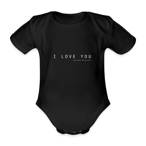 I Love You by The Nerved Corporation - Organic Short-sleeved Baby Bodysuit