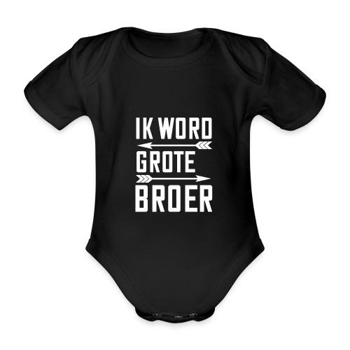 IK WORD GROTE BROER - Baby bio-rompertje met korte mouwen