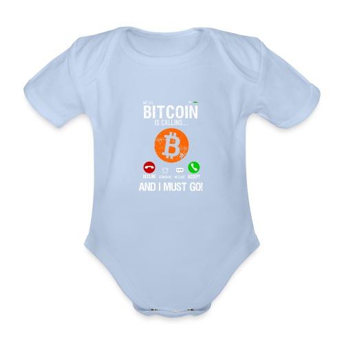 Bitcoin Ringer Mig Nu Så Jag Måste Gå Nu! - Ekologisk kortärmad babybody