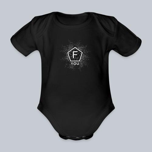 F... YOU - Baby Bio-Kurzarm-Body