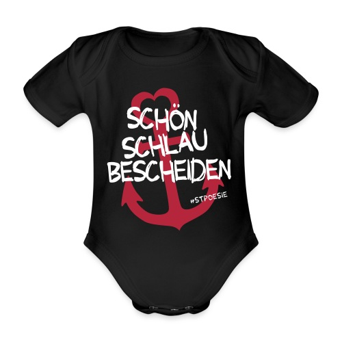 Schön schlau bescheiden - Baby Bio-Kurzarm-Body
