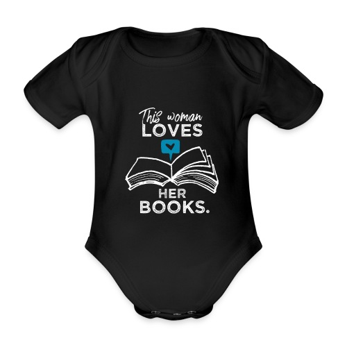 0219 Diese Frau liebt ihre Bücher | bookrebels - Organic Short-sleeved Baby Bodysuit