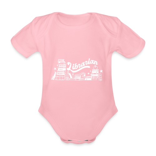 0323 Funny design Librarian Librarian - Organic Short-sleeved Baby Bodysuit