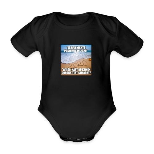 nichts Positives in 2020 - kein Corona-Test? - Baby Bio-Kurzarm-Body