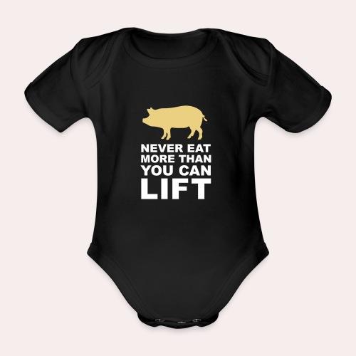 Nunca comas más de lo que puedas levantar - Body orgánico de maga corta para bebé