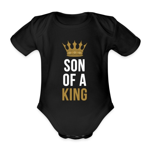 Son of a King Vater Sohn partnerlook - Baby Bio-Kurzarm-Body