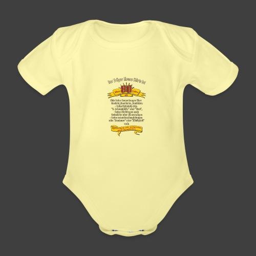 über 80 Jahre, original RAHMENLOS® Design - Baby Bio-Kurzarm-Body