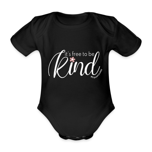 Amy's 'Free to be Kind' design (white txt) - Organic Short-sleeved Baby Bodysuit