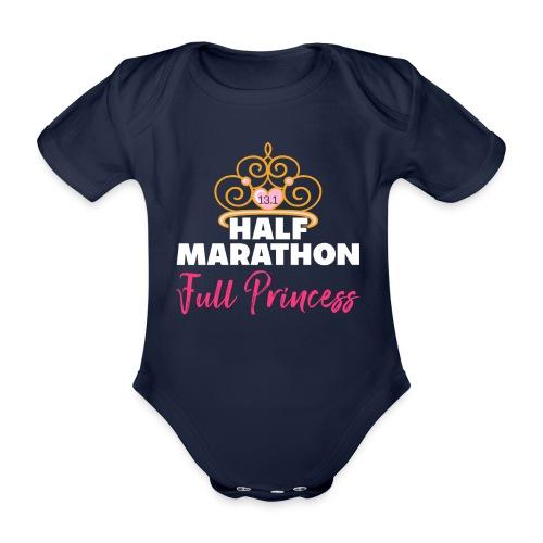 HALF MARATHON Full Princess - Baby Bio-Kurzarm-Body